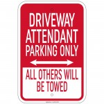 Hvy Ga Driveway Attendant Parking Only Others Will Be Towed Sign 12