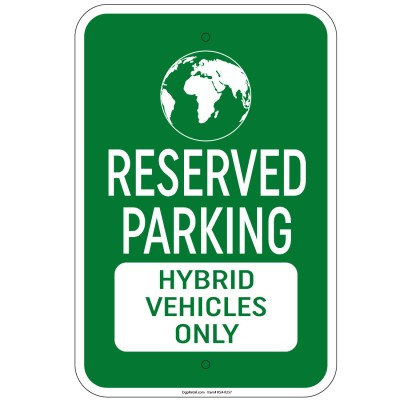 Heavy Gauge Reserved Parking Hybrid Vehicles Only w/ Symbol Sign Aluminum Sign