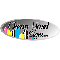 CHEAP YARD SIGNS